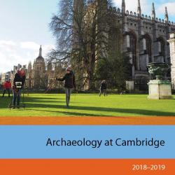 Read more at: 'Archaeology at Cambridge' 2018-19 annual report now available online